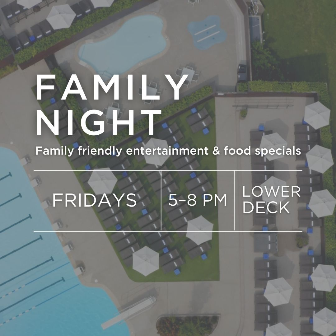 Family Night on Friday's on the Lower Deck at Woodside with family friendly entertainment and food specials